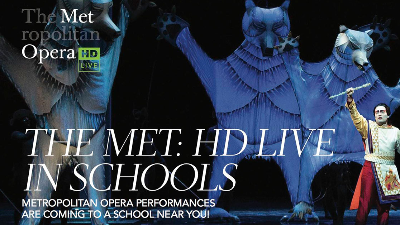 Graphic showing the etropolitan Opera's HD Live in Schools program
