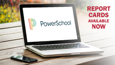 PowerSchool Report Cards available now