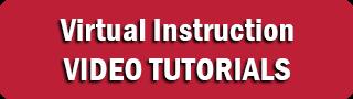 Virtual Instruction Video Tutorials